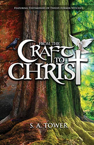 Christ Craft - From the Craft to Christ: The
