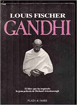 Gandhi: His Life and Message for the World by Louis Fischer (1982-08-01)