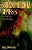 The Schizophrenia Genesis, Irving I. Gottesman, 0716721473