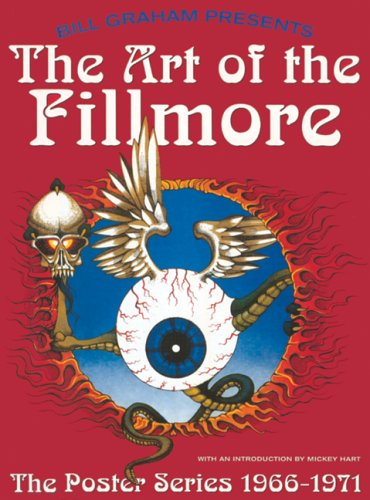 The Art of the Fillmore: The Poster Series 1966-1971 pdf epub