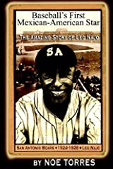 Baseball's First Mexican-American Star: The Amazing Story of Leo Najo Paperback