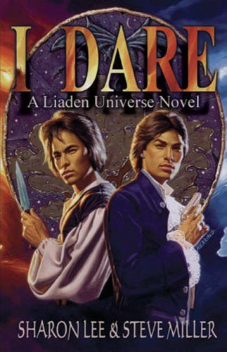 I Dare (Liaden Universe Novel Series) PDF