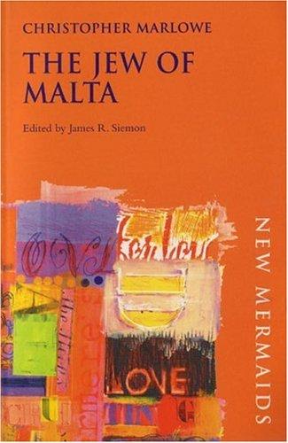 Jew of Malta (New Mermaid Series)