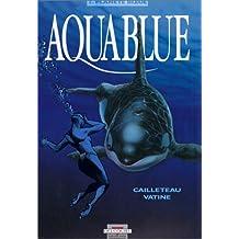 Aquablue t2 planète bleue