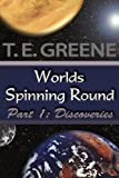 Worlds Spinning Round, Greene, 1420859668