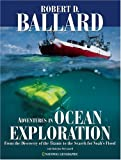 img - for Adventures in Ocean Exploration : From the Discovery of the Titanic to the Search for Noah's Flood book / textbook / text book