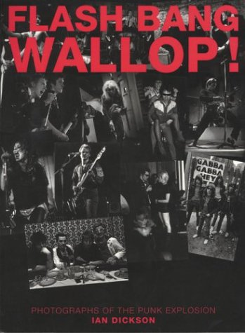 Download Flash Bang Wallop: Pictures From The Punk Explosion pdf