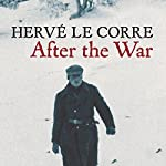After the War | Hervé Le Corre,Sam Taylor - translation