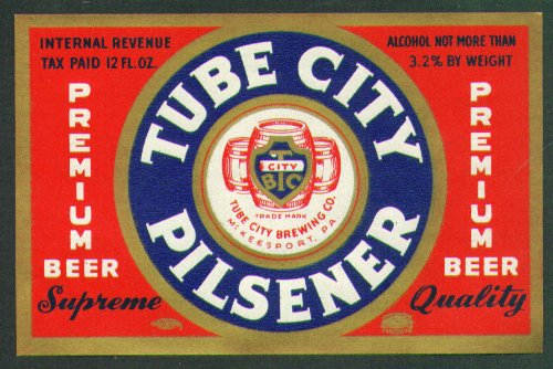 Tube City Pilsener Beer label McKeesport PA 40s