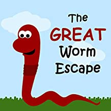 Children's Book: The Great Worm Escape [bedtime stories for children]