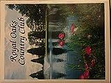 Royal Oaks Country Club, Vancouver, Washington (History) 1945-1995 Golf