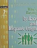Who's Buying by Race and Hispanic Origin 9781935775478