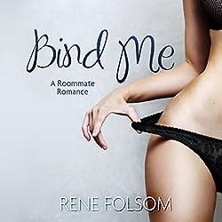 Bind Me (Roommate Romance #2)