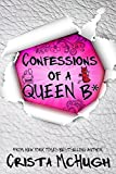 Confessions of a Queen B* (The Queen B* Book 1) Pdf