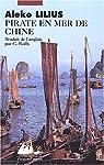 Pirate en mer de Chine par Lilius