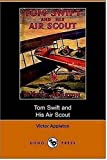 Tom Swift and His Air Scout or Uncle Sam, Victor Appleton, 1406508969