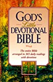 God's Little Devotional Bible, Honor Books Publishing Staff, 1562920707