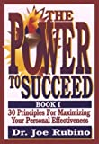 The Power to Succeed, Joe Rubino, 0967852943