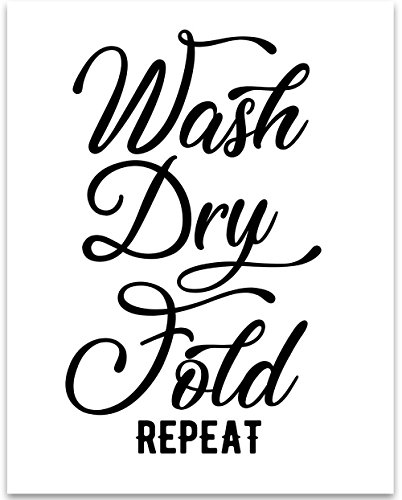 Wash Dry Fold Repeat - 11x14 Unframed Typography Art Print - Great Laundry Room Decor from Personalized Signs by Lone Star Art