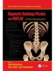 Diagnostic Radiology Physics with MATLAB®: A Problem-Solving Approach