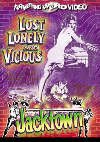 Lost, Lonely and Vicious / Jacktown (Special Edition) ()