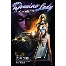 Domino Lady: Sex as a Weapon