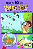 Where Do the Birds Go?, Rebecca Olien, 1429671750