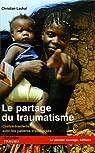 Le partage du traumatisme : Contre-transferts avec les patients traumatisés par Moro