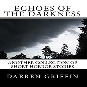 Echoes of the Darkness Audiobook