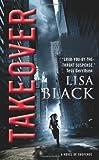 Takeover, Lisa Black, 0061544477