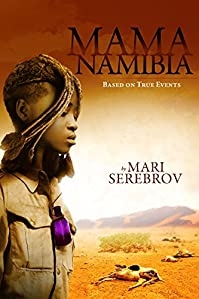 Mama Namibia: Based On True Events by Mari Serebrov ebook deal