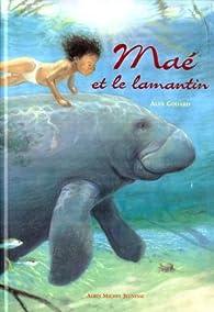 Maé et le lamantin par Alex Godard