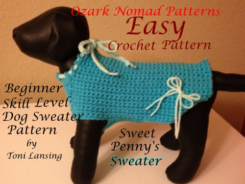 Ozark Nomad Patterns Sweet Pennys Dog Sweater Kindle Edition By