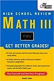 High School Math III Review, Princeton Review Staff and David Kahn, 0375750754