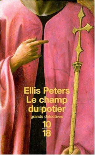 Le champ du potier Poche – 17 mai 2001 Peters Serge Chwat 10 X 18 2264032952