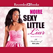 Sexy Little Liar |  Noire