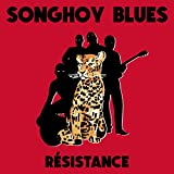 Buy SONGHOY BLUES - Resistance New or Used via Amazon