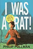 I Was a Rat!, Philip Pullman, 0756910706