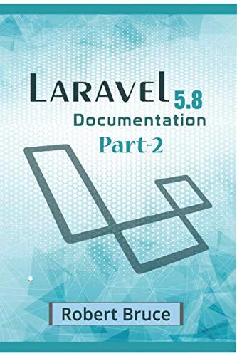 Laravel Documentation Part-2: Starting from basic to advanced concepts. This is a Full tutorial that start to basics of Laravel framework.