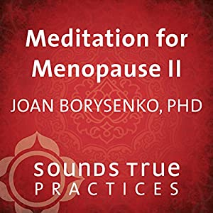 Meditation for Menopause, Volume 2 Speech