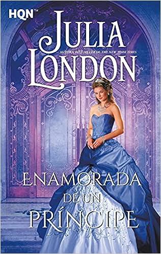 Enamorada de Un príncipe de Julia London