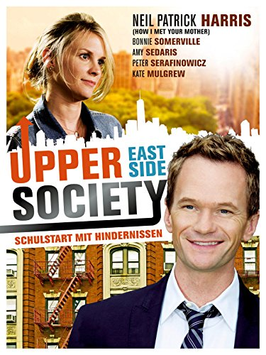 Upper East Side Society - Schulstart mit Hindernissen Film