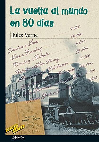 La vuelta al mundo en 80 días (CLÁSICOS - Tus Libros-Selección nº ...