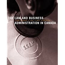 The Law and Business Administration in Canada with Companion Website