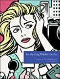 Analysing Media Texts (Volume 4) (UK Higher Education OUP Humanities & Social Sciences Media, Film & Cultural Studies)