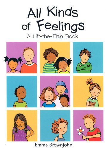 All Kinds of Feelings: a Lift-the-Flap Book (All Kinds of...) by Emma Brownjohn (8-Sep-2003) Hardcover