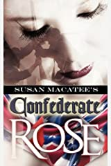 Confederate Rose Paperback