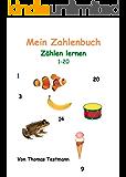 Mein Zahlenbuch: Zählen lernen (1-20)