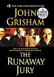 The Runaway Jury, John Grisham, 0375433449