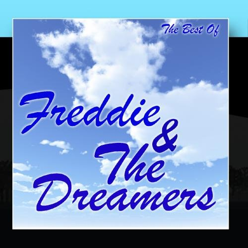 Freddie & The Dreamers - The Best Of Freddie And The Dreamers - Zortam Music